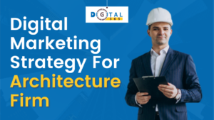 digital marketing for architecture firms, digital marketing strategies for architecture firms, digital marketing tips for architecture firms, online marketing for architecture firms, digital marketing agency for architecture firms